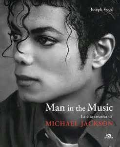 gratis libro e man in the music the creative life and work of michael jackson para leer ahora man in the music d la repubblica