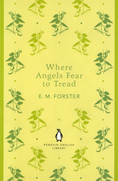 where angels fear to tread forster e m where angels fear to tread a room with a view classic