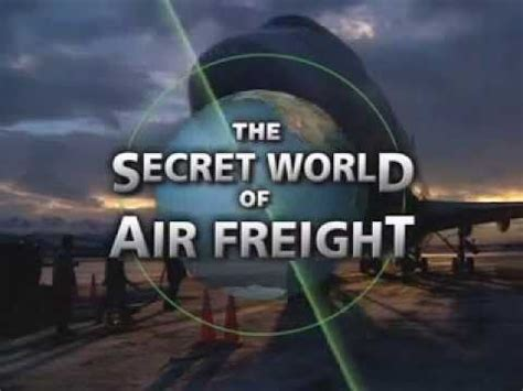 the secret world of air freight discovery channel