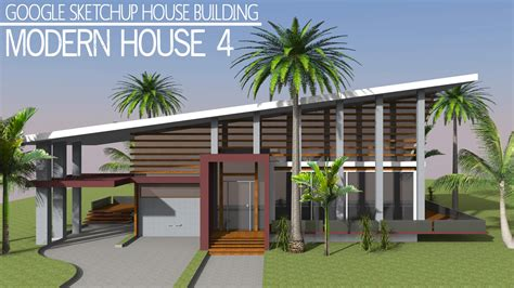 google draw house plans google sketchup speed building modern house 4 youtube