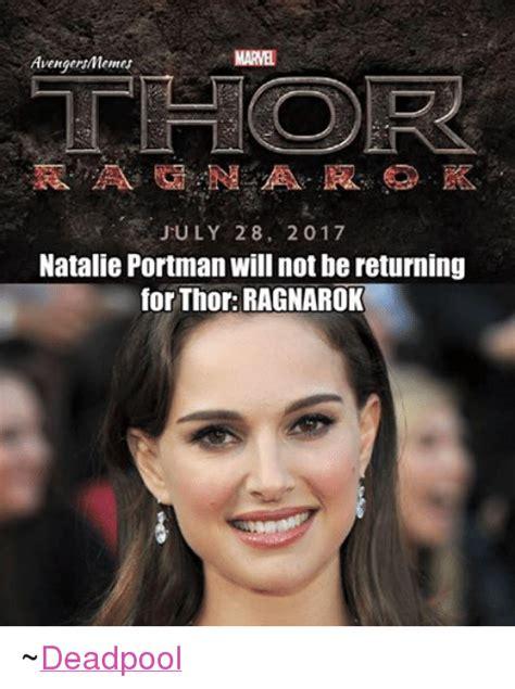 Natalie Meme - avengersmemes july 28 2017 natalie portman will not be