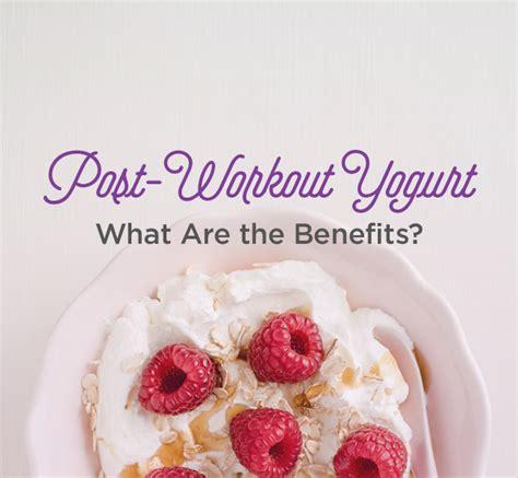 can a eat yogurt yogurt after workout should i eat it
