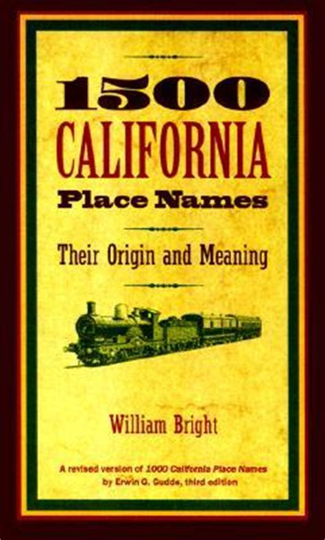 family names their origin and meaning books 1500 california place names their origin and meaning by