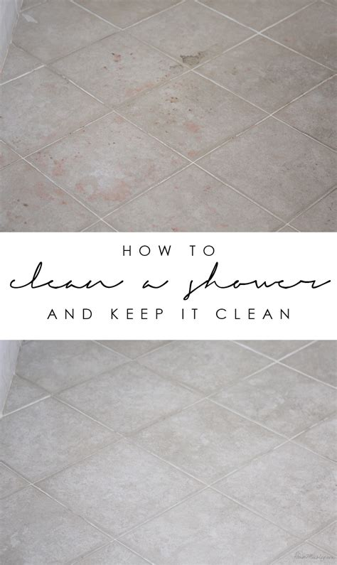 Best Way To Keep Shower Clean by 5 Best Ways To Clean A Shower And Keep It Clean House Mix