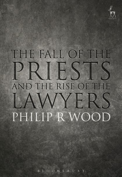 the fall of the priests and the rise of the lawyers