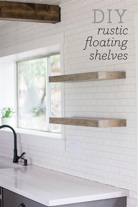 diy kitchen shelves kitchen chronicles diy floating rustic shelves