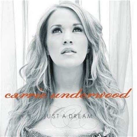 carrie underwood song just a dream file carrie underwood just a dream jpg wikipedia