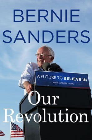 our revolution a future our revolution book summary reviews bernie sanders memoir