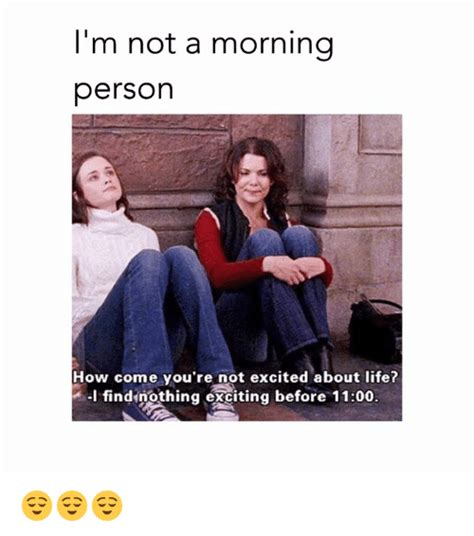 Not A Morning Person Meme - 25 best memes about morning person morning person memes