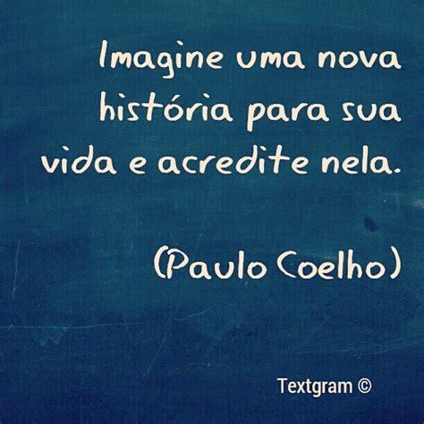 frases com amor em portugues paulo coelho frases em portugu 234 s pinterest nova