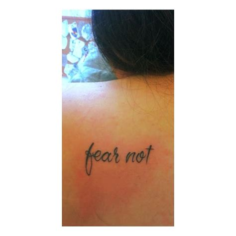 fear not tattoo my is based on the bible verse isaiah 41 10 quot fear