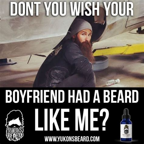 Funny Beard Memes - 1000 images about yukons beard all about that beard on
