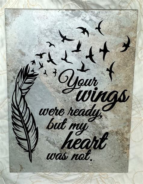 tattoo ideas your wings were ready 9 quot x 12 quot your wings were ready but my heart was not
