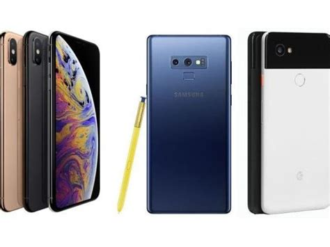 iphone xs max vs samsung galaxy note 9 vs pixel 2 xl price in india specifications and more