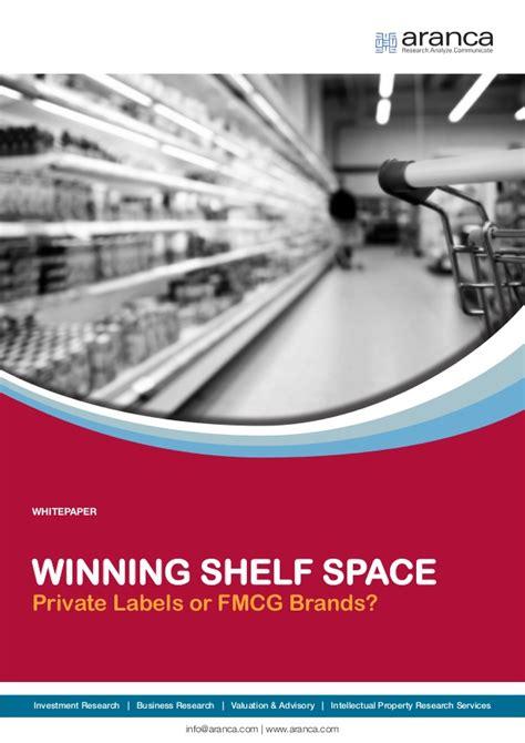 Shelf Space Marketing by Winning Shelf Space Labels Or Fmcg Brands