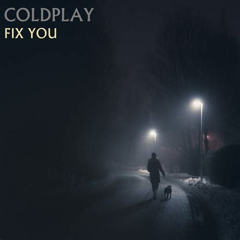 Kaos Coldplay Fix You coldplay fix you remastered by coldcovers on deviantart