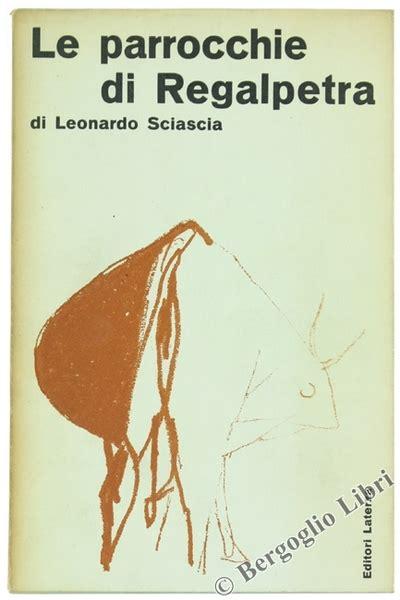 libreria sciascia caltanissetta le prime edizioni di sciascia la letteratura come impegno