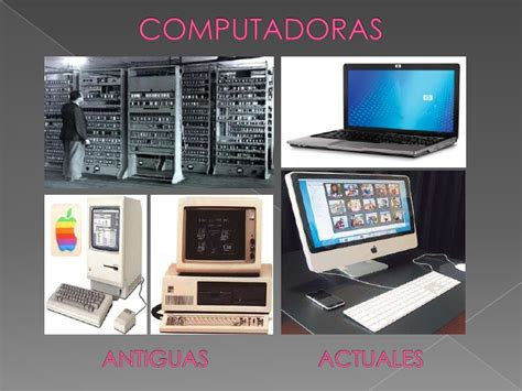 imagenes de computadoras antiguas y modernas computadoras antiguas y actuales bloginformatica