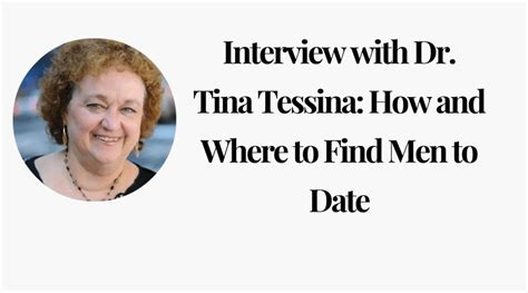 Where To Find To Date With Dr Tina Tessina How And Where To Find To Date Soulfulfilling