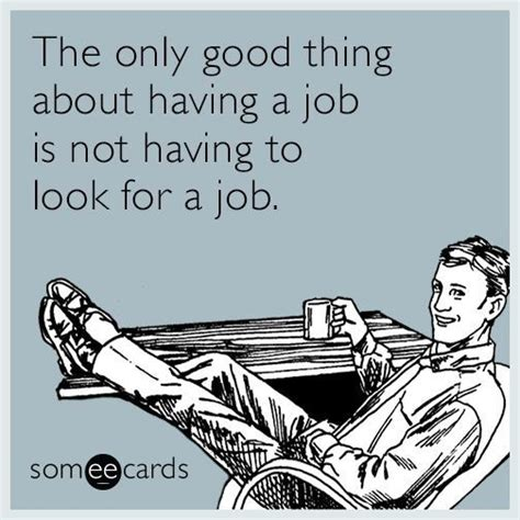 Looking For A Job Meme - 25 best ideas about workplace memes on pinterest funny