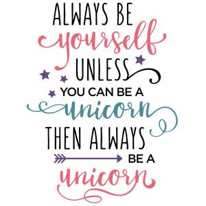 printable unicorn quotes silhouette design store view design 153403 be yourself