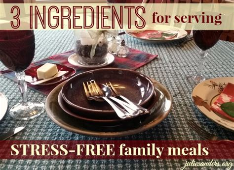 stress free dinner 3 ingredients for serving stress free family meals