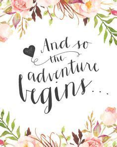 printable wedding quotes wedding day quote quot and so the adventure begins