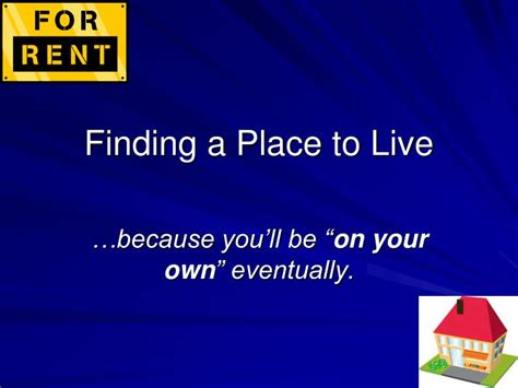 A Place To Live Ppt Finding A Place To Live Powerpoint Presentation Id 3811466