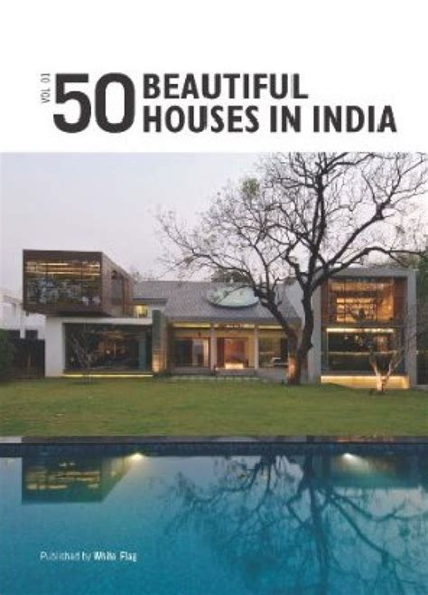 houses to buy in india 50 beautiful houses in india volume 1 buy 50 beautiful houses in india volume