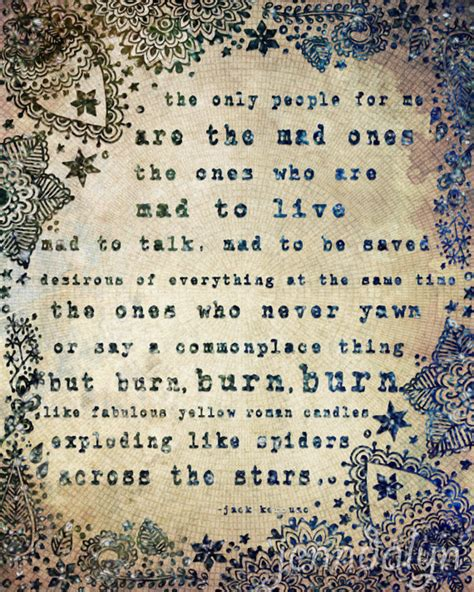 the mad ones 16 x 20 paper print kerouac quote
