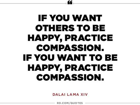 from heaven practicing compassion for yourself and others books 11 wise quotes from the dalai lama reader s digest