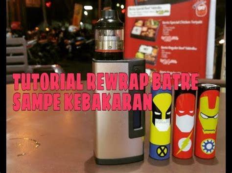 Tutorial Ganti Kapas Vape | nge vape tutorial rewrap ganti bungkus batre vape