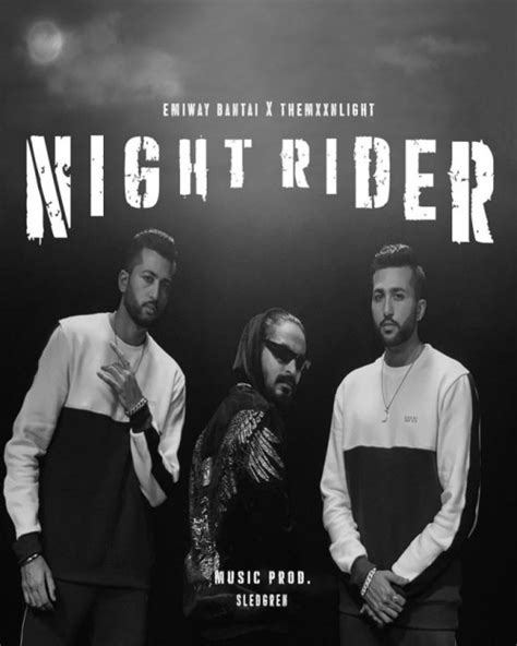 Night Rider Mp3 Song - Themxxnlight & Emiway Bantai Ft