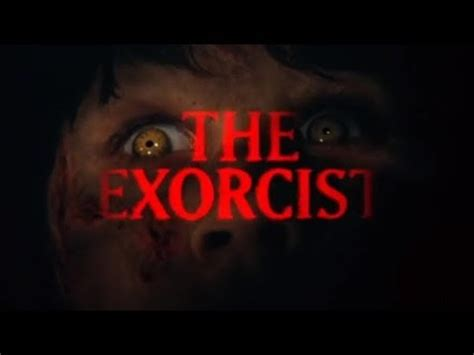the exorcist 1973 the version you ve never seen theatrical the exorcist the version you ve never seen trailer