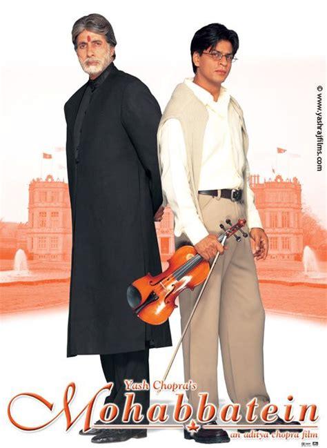 film india mohabbatein mohabbatein 2000 shahrukh khan hindi movie posters