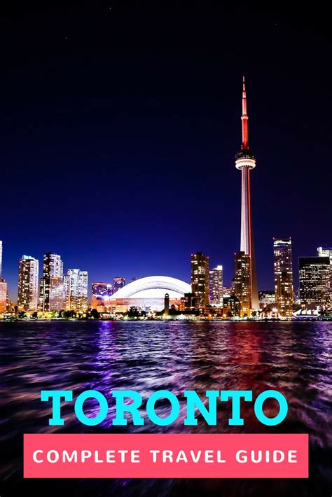guide  toronto earths attractions travel guides