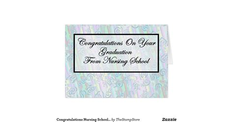 congratulations on nursing school congratulations nursing school graduation greeting card