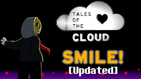 Tales Of The tales of the c l o u d smile updated
