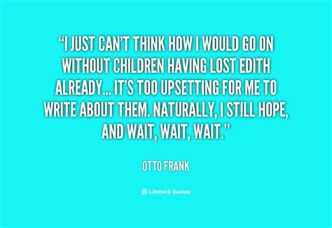 Cant Think For Herself by Otto Frank Quotes Image Quotes At Hippoquotes
