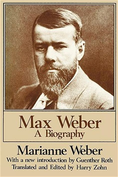 the layout book max weber max weber a biography by marianne weber reviews