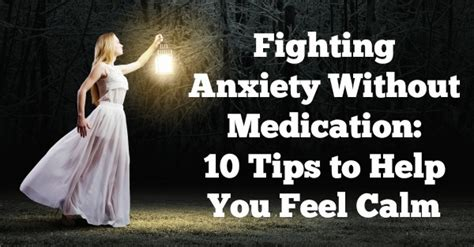 fighting anxiety  medication  tips