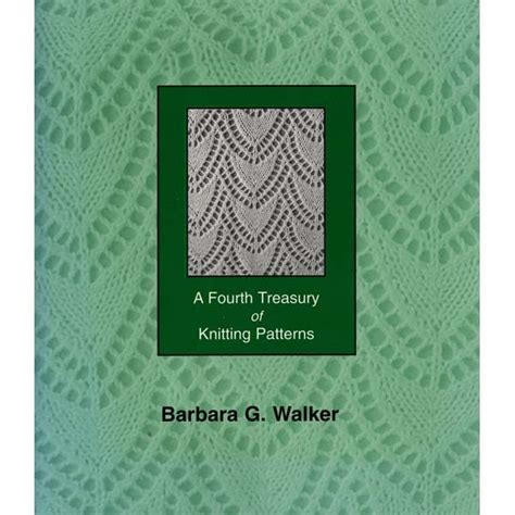 a treasury of knitting patterns schoolhouse press fourth treasury of knitting patterns