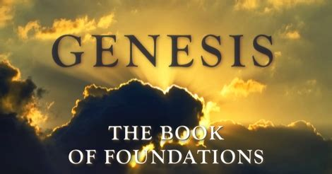 what is the book of genesis introduction of the book of genesis the book of foundations
