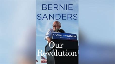 our revolution a future to believe in books book excerpt bernie sanders our revolution abc11