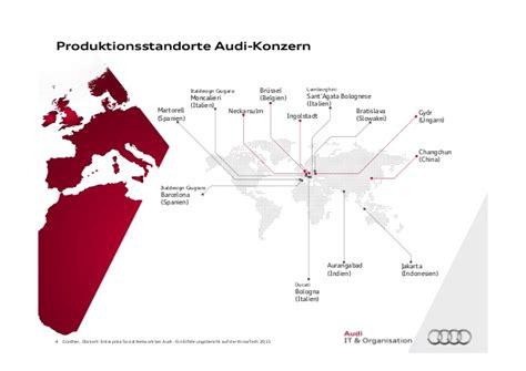 Audi Produktionsstandorte by Enterprise Social Network Bei Audi Ein Erfahrungsbericht