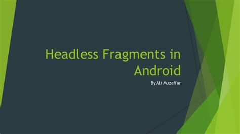 fragments android headless fragments in android