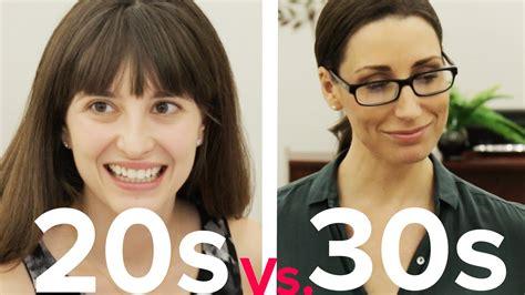 picsof women in their thirties dating 20s vs 30s youtube