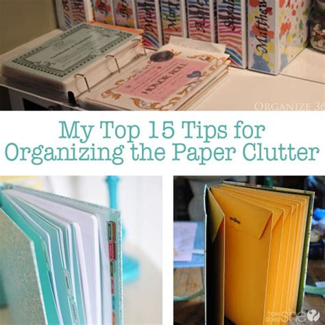 best organizing tips organizing paper clutter top 15 tips for organizing the