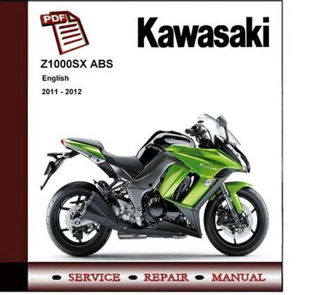 2011 2012 kawasaki z1000sx abs service repair