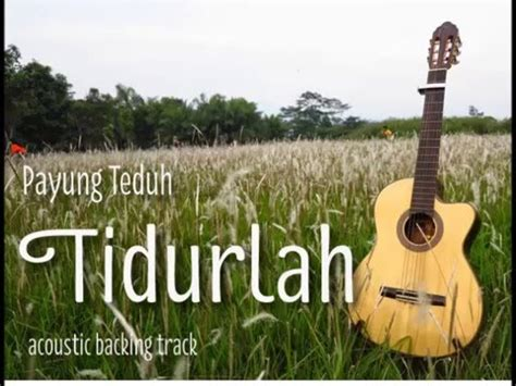 download mp3 payung teduh download mp3 video acoustic karaoke tidurlah payung